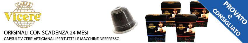 Capsule Vicerè Nespresso Compatibili